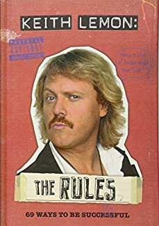 Keith Lemon: The Rules - 69 Ways To Be Succ-sex-ful