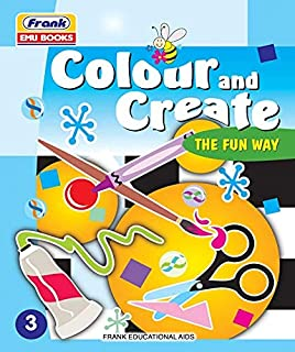 Frank EMU Books Colour and Create the Fun Way 3 - Drawing, Colouring and Craft Activity Book for Kids Age 7 Years and Abov...