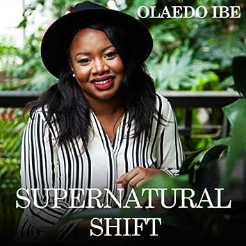 Supernatural Shift