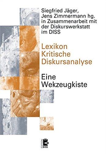 Lexikon Kritische Diskursanalyse: Eine Werkzeugkiste (Edition DISS)