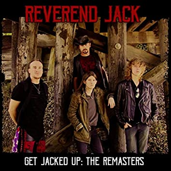 Get Jacked Up: The Remasters