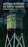 Image of Die Brüder Fournier: Kriminalroman