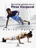 Manual de ejercicios con el peso corporal (Deportes)
