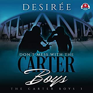 Don't Mess with the Carter Boys audiobook cover art
