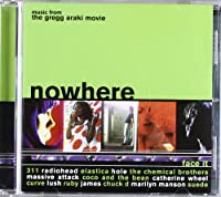 Music from the Gregg Araki Movie: Nowhere