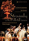 Stravinsky Igor Stravinsky and the Ballets Russes
