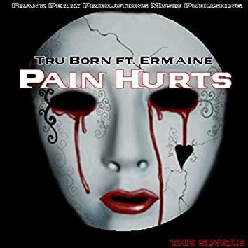 Pain Hurts (feat. Ermaine) - Single