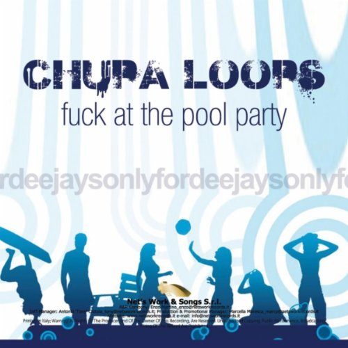 Fuck At the Pool Party (Radio Edit)