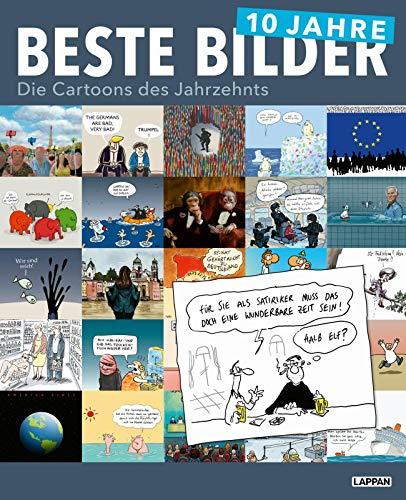 10 Jahre Beste Bilder (Beste Bilder - Die Cartoons des Jahres)