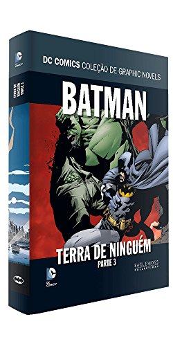 Batman, Terra de Ninguém - Parte 3. Coleção Dc Graphic Novels
