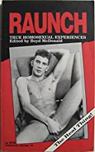 Raunch: True homosexual experiences (An STH chapbook)