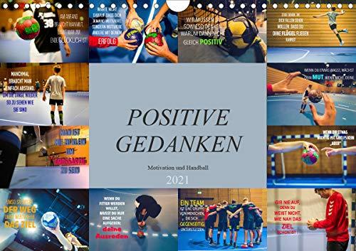 Positive Gedanken - Motivation und Handball (Wandkalender 2021 DIN A4 quer)