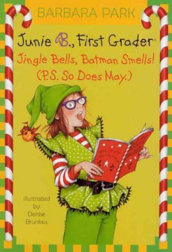 (Jingle Bells, Batman Smells! (P.S. So Does May) (Turtleback School & Library)) By Park, Barbara (Author) Hardcover on (09 , 2009)