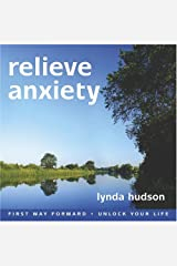 Relieve Anxiety (First Way Forward - Unlock Your Life) Audio CD