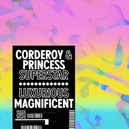 Corderoy & Princess Superstar