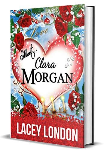 Meet Clara Morgan: An absolutely hilarious, laugh-out-loud page-turner. (Clara Andrews - Book 3) (Clara Andrews Series) (English Edition)