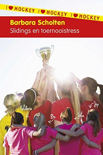 I love hockey 7: Slidings en toernooistress (Dutch Edition)