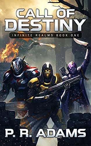 Call of Destiny: Infinite Realms Book One