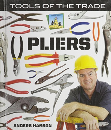 Pliers (Tools of the Trade) by Anders Hanson (2009-09-01)