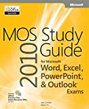 MOS 2010 Study Guide for Microsoft Word, Excel, PowerPoint, and Outlook Exams (MOS Study Guide) (English Edition)