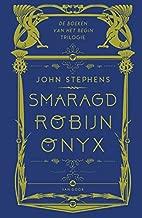 De boeken van het Begin-trilogie: Smaragd, Robijn, Onyx (Dutch Edition)