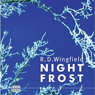 Night Frost                   By:                                                                                                                                 R. D. Wingfield                               Narrated by:                                                                                                                                 Stephen Thorne                      Length: 12 hrs and 47 mins     93 ratings     Overall 4.7