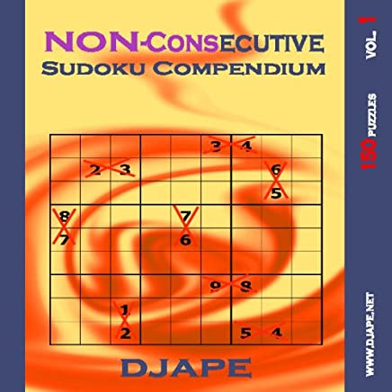 Non-consecutive Sudoku Compendium: 150 Puzzles: Volume 1