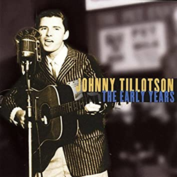 Johnny Tillotson: The Early Years