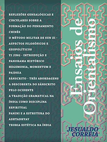 ENSAIOS DE ORIENTALISMO: Ensaios e Reflexões