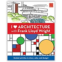 I Heart Architecture with Frank Lloyd Wright (Colouring Books)
