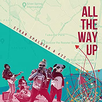 All The Way Up (feat. 422)