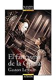 El fantasma de la Ópera (Clásicos - Clásicos A Medida)