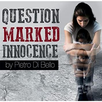 Question Marked Innocence