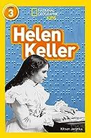 Helen Keller: Level 3 (National Geographic Readers)