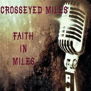 Faith in Miles