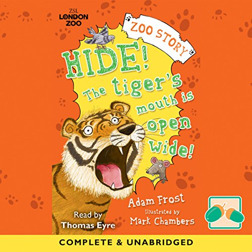 Hide! The Tiger's Mouth Is Open Wide audiobook cover art