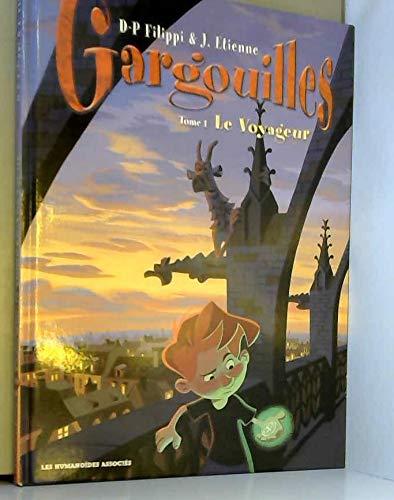 Gargouilles T01: Le voyageur
