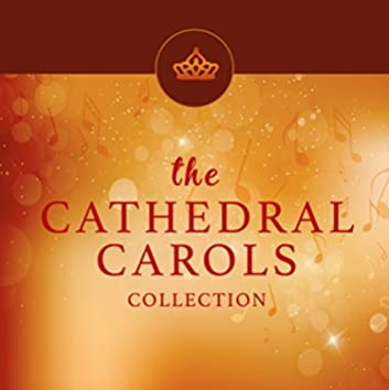 The Cathedral Carols Collection