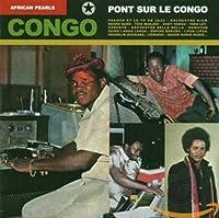 African Pearls: Pont Sur Le Congo