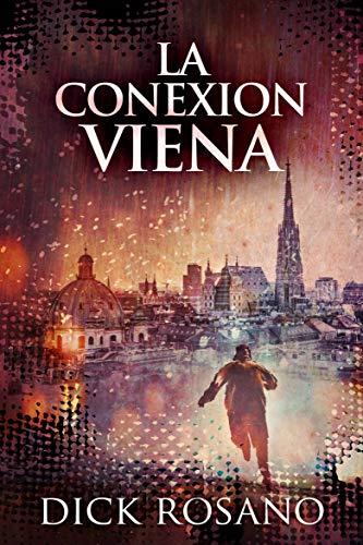 La Conexion Viena (Spanish Edition)
