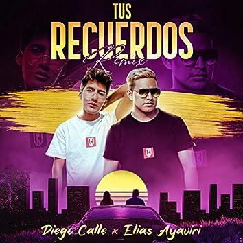 Tus Recuerdos (Remix)