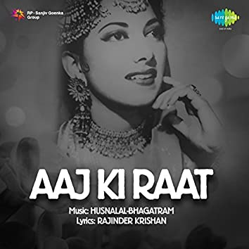 Aaj Ki Raat (Original Motion Picture Soundtrack)