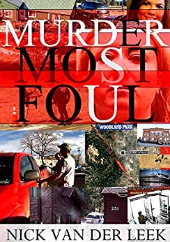 MURDER MOST FOUL (No Body No Crime Book 1) by [Nick van der Leek]
