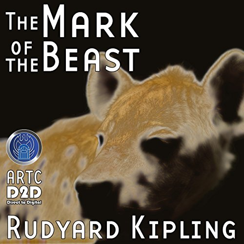 The Mark of the Beast (Dramatized) audiobook cover art