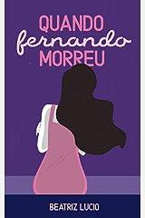 Quando Fernando Morreu eBook Kindle
