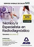 Técnicos Especialistas en Radiodiagnóstico del Servicio Andaluz de Salud. Temario específico: Técnico/a Especialista en Radiodiagnóstico del Servicio Andaluz de Salud. Temario específico volumen 2