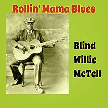 Rollin' Mama Blues