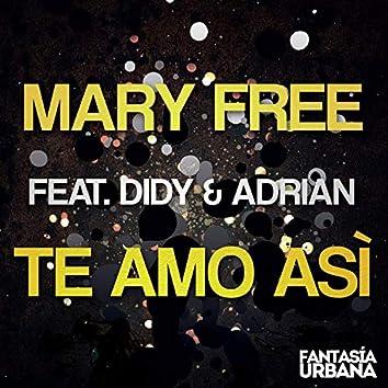 Te Amo Asi (feat. Didy & Adrian)