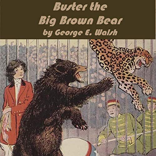 Buster the Big Brown Bear audiobook cover art