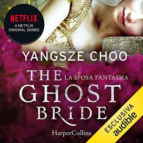 The Ghost Bride. La sposa fantasma copertina